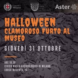 HALLOWEEN - Clamoroso furto al Museo Archeologico